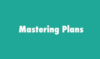 mastering plans